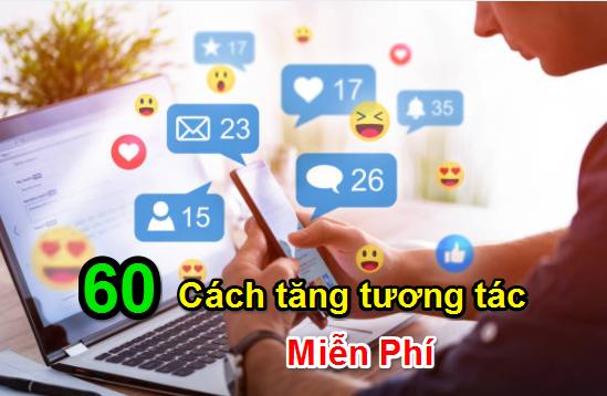 60+ cách tăng tương tác trên Fanpage Facebook Miễn Phí